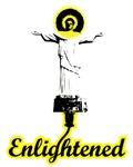 I am enlightened!