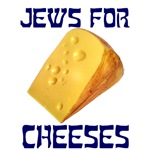Jews for Cheeses | Sardonic Jewish T-shirts & Gifts