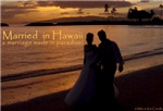 Engagements and Weddings in Hawaii