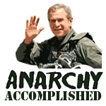 ANARCHY ACCOMPLISHED!