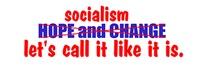 Socialism. Let's Call It Like It Is