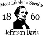 Most Likely to Secede: Jefferson Davis