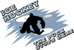Hockey puck stops here t-shirts & gifts