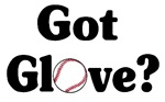 Got Glove? Baseball t-shirts & gifts