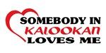 Somebody in Kalookan loves me