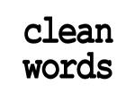clean words.