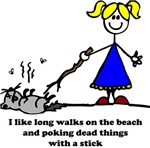 Fun: Long Walks and Dead Things...