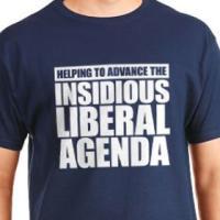 Insidious Liberal Agenda