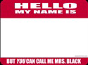 Hello My Name Is...