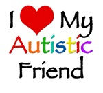 I love my autistic Friend t-shirt. Support the aut