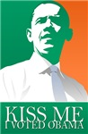 KISS ME I VOTED OBAMA