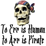 Pirates t-shirts. To err is human. To Arr