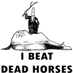 I Beat Dead Horses
