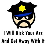 I Will Kick Your Ass