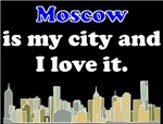 Moscow Is My City And I Love It
