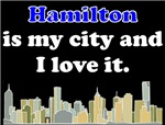 Hamilton Is My City And I Love It