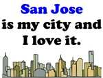 San Jose Is My City And I Love It