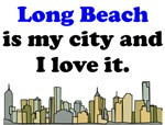 Long Beach Is My City And I Love It
