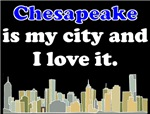 Chesapeake Is My City And I Love It