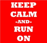 Keep Calm And Run On (Red)