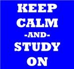 Keep Calm And Study On (Blue)