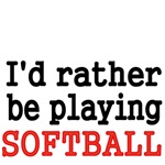 I'd rather be playing Softball