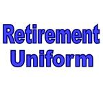 RETIREMENT UNIFORM