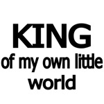 KING OF MY OWN LITTLE WORLD