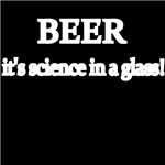 Beer. It's Science in a Glass.