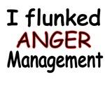 I Flunked Anger Management.