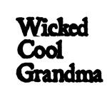 Wicked Cool Grandma.