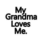 My Grandma Loves Me.