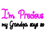 I'm Precious, My Grandpa Says So