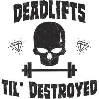 Deadlifts til distroyed