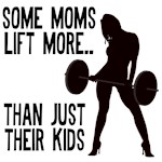 Moms lift more....