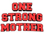One Strong Mother