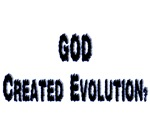 God Created Evolution?