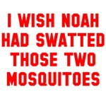 Noah Swatted Two Mosquitoes