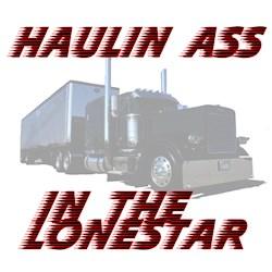 Haulin Ass In The Lonestar