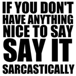 Say It Sarcastically