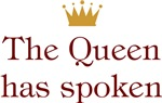 The Queen Has Spoken
