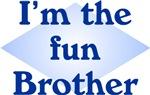 I'm The Fun Brother