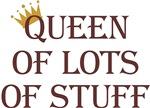 Queen of Lots of Stuff
