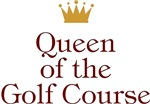Queen Of The Golf Course