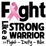 Fight Like a Strong Warrior Breast Cancer Shirts