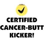 Certified Cancer-Butt Kicker T-Shirts & Gifts