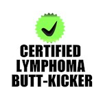 Certified Lymphoma Butt-Kicker T-Shirts & Gifts