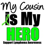 My Cousin is My Hero Lymphoma T-Shirts
