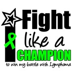 I Fight Like a Champion Lymphoma T-Shirts