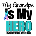 Grandpa Thyroid Cancer Hero T-Shirts & Gifts